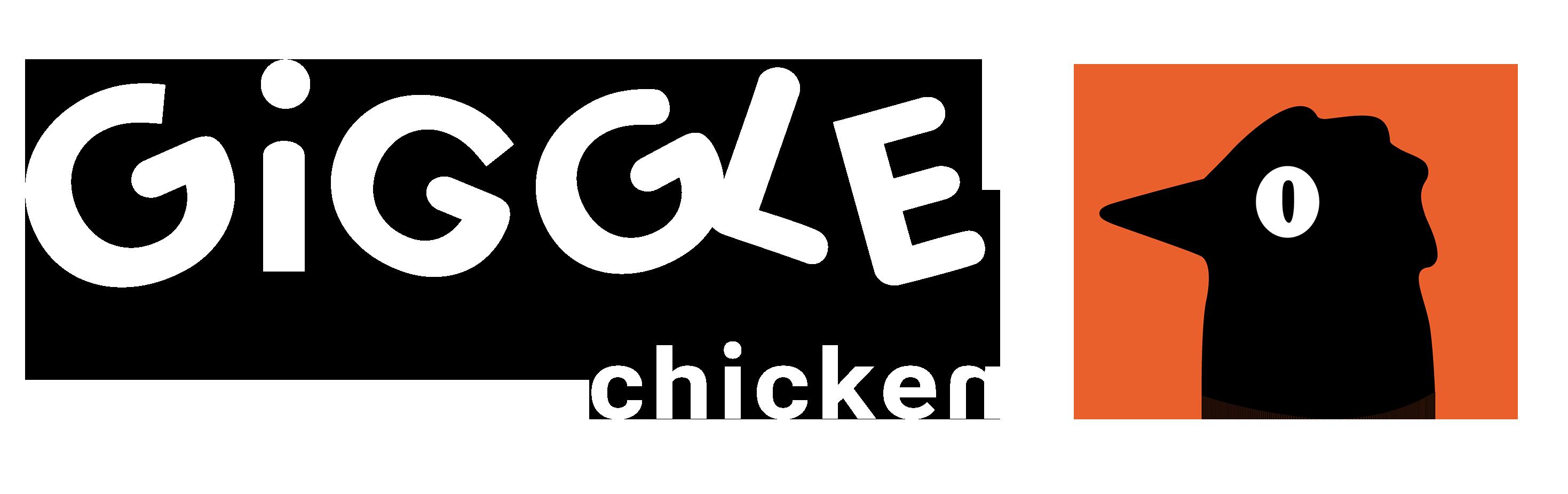 Giggle Chicken